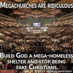 Don't build it for something that can't use it. Build it for the homeless. Also, stop being religious. Its bad for the human species