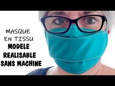 TUTORIEL MASQUE EN TISSU AVEC OU SANS MACHINE - YouTube Fashion Mask, Diva Fashion, Diy Mask, Diy Face Mask, Sewing Machine Basics, Creation Couture, Diy Clothes, Medical, Jack Harries