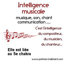 intelligences multiples définition de l'intelligence musicale liée au 5e chakra, le chakra de la gorge L Intelligence, Les Chakras, Traditional Chinese Medicine, Positive Attitude, Ayurveda, Reiki, Meditation, Mindfulness, Positivity