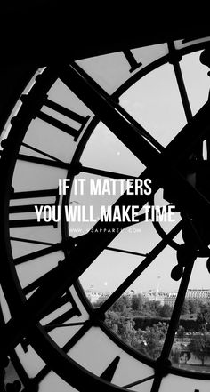 Quotes for Motivation and Inspiration QUOTATION - Image : As the quote says - Description If it matters you will make time Head over to Motivational Quotes For Working Out, Great Quotes, Inspirational Quotes, Motivational Quotations, Daily Quotes, Fitness Quotes, Fitness Motivation, Workout Quotes, Quotes Motivation