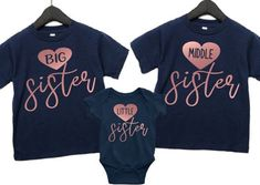 Sister Shirts, Matching Sister Shirts, Big Sister Middle Sister Little Sister, 3rd Pregnancy Announcement by AbadinfluenceDesigns on Etsy New Sibling, Sibling Shirts, Sister Shirts, 3rd Pregnancy Announcement, Girls Weekend Shirts, Flower Girl Shirts, Cheerleading Shirts, Travel Shirts, Little Sisters