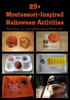 25+ Montessori-inspired Halloween activities (many of the activities are very simple to prepare)