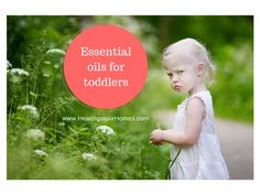 Essential oils for Toddlers
