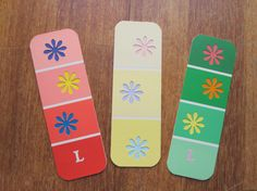 paint chip bookmarks. Good idea for the girls to give for gifts...have them pick strip they like, find matching stickers, and let them go crazy