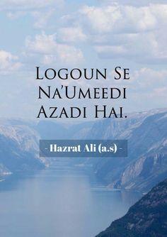 Hazrat Ali Sayings, Imam Ali Quotes, Allah Quotes, Quran Quotes, Hindi Quotes, Quotations, Sufi Quotes, Islamic Love Quotes, Muslim Quotes