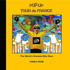 Everything you ever wanted to know about the Tour de France in an accessible pop-up book.