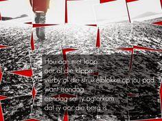Afrikaanse Inspirerende Gedagtes & Wyshede: Hou aan met loop, oor al die klippe Afrikaans Quotes, Meet, Words, Top, Canvas, Tela, Canvases, Crop Shirt, Horse