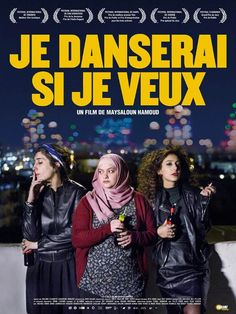 Je danserai si je veux de Maysaloun Hamoud - (2017) - Film - Drame - Casting - Télérama.fr