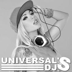 Djane: Megan Daniels - @UniversalsDjs