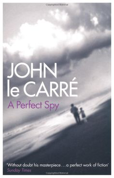 A Perfect Spy, John le Carré