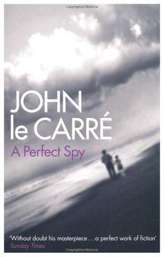 A Perfect Spy, John le Carré