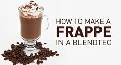 It's National Frappé Day! Celebrate by making your own from the comfort of your home. Here's how. #blendtec #blenderrecipes