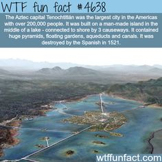 Aztec capital Tenochititlan - WTF fun facts