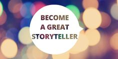 This TED-speaker trainer shares how to become a great storyteller.