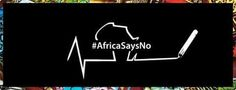 #AfricaSaysNo to poverty #AfricaSaysNo to #Ebola, #Malaria, #AIDS #AfricaSaysNo to war, war crimes, land mines #AfricaSaysNo to slavery, robbery, terrorism,ethnicism...
