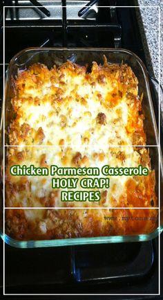 Chicken Parmesan Casserole HOLY CRAP!