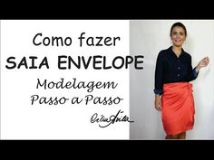 SAIA ENVELOPE - COMO FAZER A MODELAGEM COM CÉLIA ÁVILA - YouTube