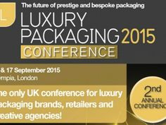 Big brand speakers lined-up for Luxury Packaging Conference - Packaging News Packaging News, Luxury Packaging, Food Packaging Materials, Packaging Machine, Material Design, Lineup, Speakers, Conference, Innovation