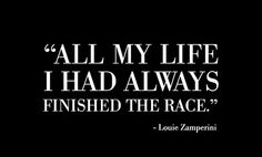-Louie Zamperini