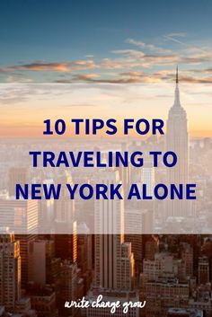 10 Tips for Traveling to New York Alone