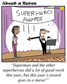 ll nurses exemplify super heroes. Whether it's the nurse who comes in to cover a sick co-worker, to the nurse who goes the extra mile at work for their patient. #NursesRock #SuperHero #NursingCartoon #NurseLife #allnurses