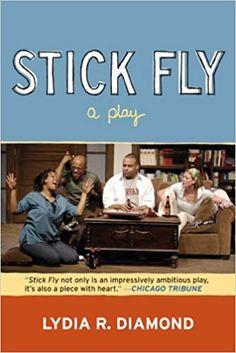 Stick Fly: A Play: Diamond, Lydia R.: 9780810125353: Amazon.com: Books Northwestern University, Book Jacket, Chicago Tribune, Social Media, Reading, Books, Plays, Amazon, Libros