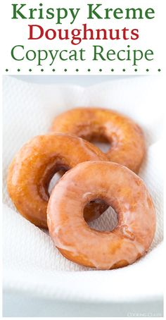 Krispy Kreme Doughnuts Copycat Recipe - They really do taste just as good as Krispy Kreme's!!