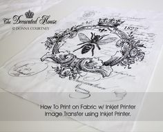 The Decorated House: ~ How to Print on Fabric - DIY - Tutorial - Inkjet Printer Image Transfer by proteamundi Fabric Painting, Fabric Art, Fabric Crafts, Sewing Crafts, Sewing Projects, Paint Fabric, Dyeing Fabric, Craft Images, Inkjet Printer