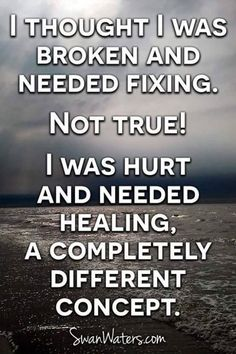 Wow... I didn't think of it this way I'm not broken I'm hurt but Jesus is the best healer and is at work even now, even though I don't feel it yet, He is ✝️