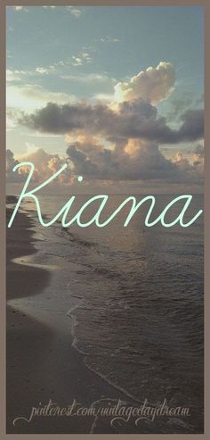 Baby Girl Name: Kiana. Possible Meanings: Ancient; The Breeze. - Babies Girl Names - Ideas of Babies Girl Names - Baby Girl Name: Kiana. Possible Meanings: Ancient; The Breeze. Italian Baby Names, Irish Baby Names, Rare Baby Names, Unisex Baby Names, Cute Names, Boy Names, Unique Names, Cool Baby, Unique Baby