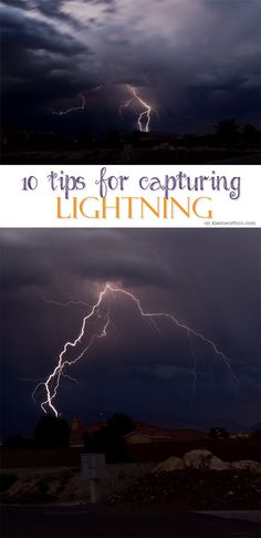 10 Tips for Capturing Lightning - If you need photography tips to capture all…