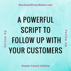 Use this powerful script to follow up with every person who has ordered from you 60+ days ago | #RockstarDirectSales #DirectSales | Rockstar Direct Sales | http://rockstardirectsales.com/60-days-customer-follow-script/