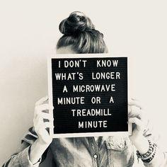 a microwave minute of treadmill minute.  #aminutelastsforeversometimes #traininginside