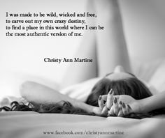 Wild, Wicked and Free Poem by Christy Ann Martine #poems #free #quotes #christyannmartine