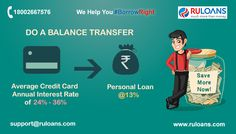 Transfer Your Credit Card Outstanding Into Personal Loan & save more on EMI. For more details visit - http://buff.ly/1XYpzQ8 - ‪#‎Ruloans‬ #BorrowRight