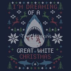 Dreaming of a GREAT WHITE SHARK UGLY CHRISTMAS