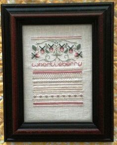 Whortleberry Framed Cross Stitch Sampler by backporchquilts
