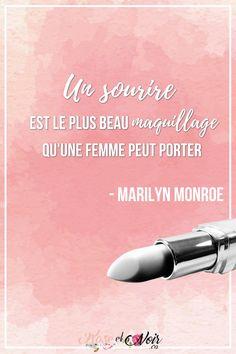 Un sourire est le plus maquillage qu'une femme peut porter. -Marilyn Monroe #beauté #maquillage