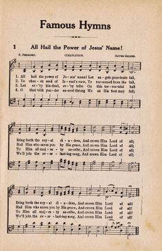Printable Antique Hymn Book Page - All Hail the Power of Jesus' Name via KNICK OF TIME @ http://knickoftimeinteriors.blogspot.com