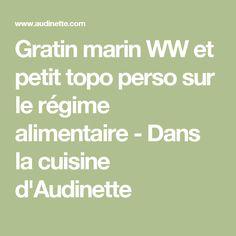 Gratin marin WW et petit topo perso sur le régime alimentaire - Dans la cuisine d'Audinette
