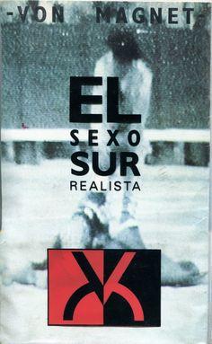 Von Magnet - El Sexo Sur Realista (Staalplaat) K7