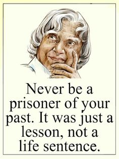 Leave your past behind......but remember it always