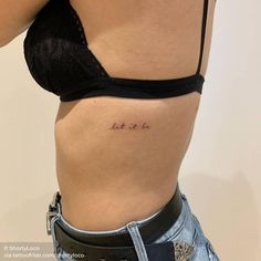 42 Tattoo Quotes that will make you irresistible! 42 Tattoo, Let It Be Tattoo, Rib Tattoo Quotes, Piercing Tattoo, Piercings, Lyric Tattoos, Word Tattoos, Tattoo Girls, Quote Tattoos Girls