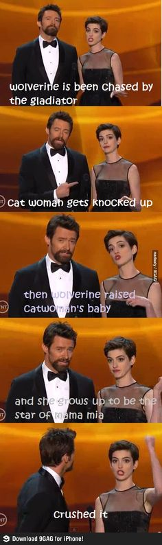 I don't give a shit what this says or what it's even supposed to mean.  I just get my kicks from staring at Hugh Jackman. . . :) Make Em Laugh, I Love To Laugh, Laugh Out Loud, Les Misérables, Anne Hathaway, Fandoms, The Funny, Les Mis Funny, Freaking Hilarious