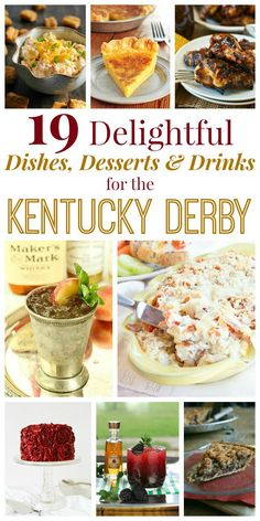 19 Delightful Dishes, Desserts & Drinks for the Kentucky Derby - from pimento cheese to hot browns, mint juleps to chess pie and more, here is every Derby Day recipe you need to celebrate the Run for the Roses.