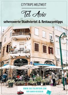 Tel Aviv – in steps through the most beautiful neighborhoods - Trip Ideas 2020 Tel Aviv Jerusalem, Tel Aviv Israel, Travel Around The World, All Over The World, Around The Worlds, Packing List For Travel, Travelling Tips, Traveling, Hotels
