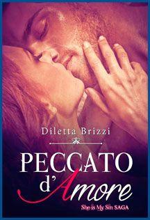 Peccato D'Amore #DilettaBrizzi #SheIsMySin
