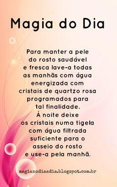 Magia no Dia a Dia: Magia do Dia: cuidando do rosto http://magianodiaadia.blogspot.com.br/