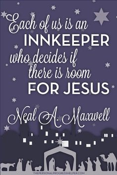 """Free Download Christmas Handout """"Each of us is an innkeeper who decides if there is room for Jesus"""" Neal A. Maxwell"""