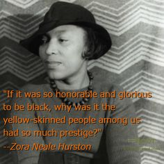 Best Black History Quotes: Zora Neale Hurston on Colorism